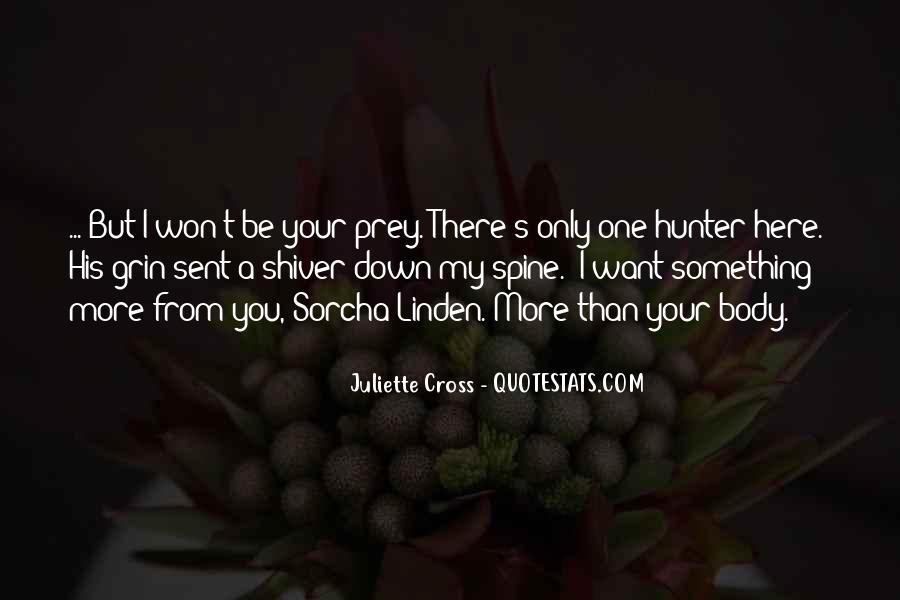 Quotes About The Hunter And Prey #12415