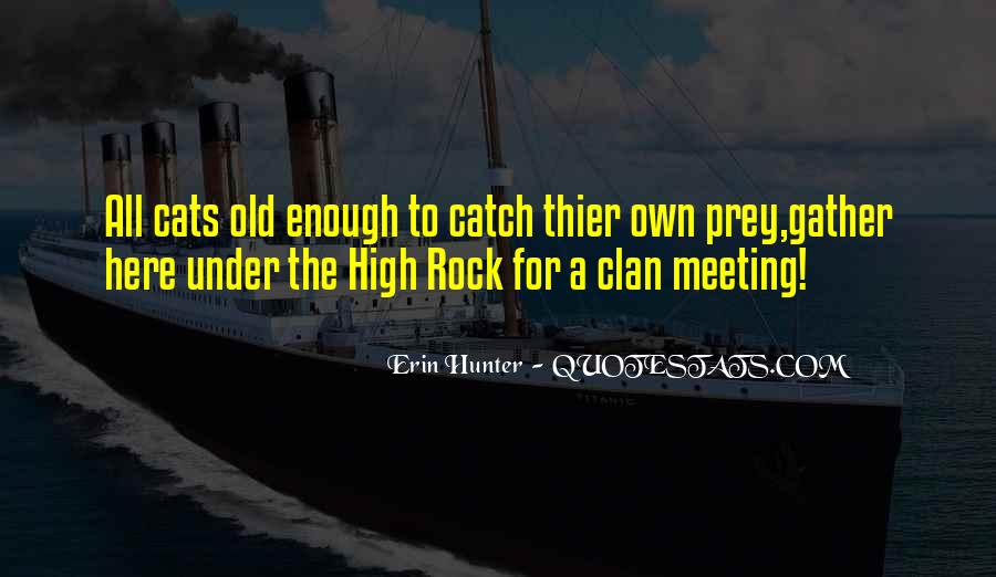 Quotes About The Hunter And Prey #1711188