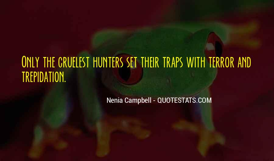 Quotes About The Hunter And Prey #1771798
