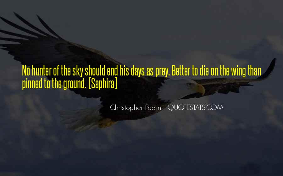 Quotes About The Hunter And Prey #27004
