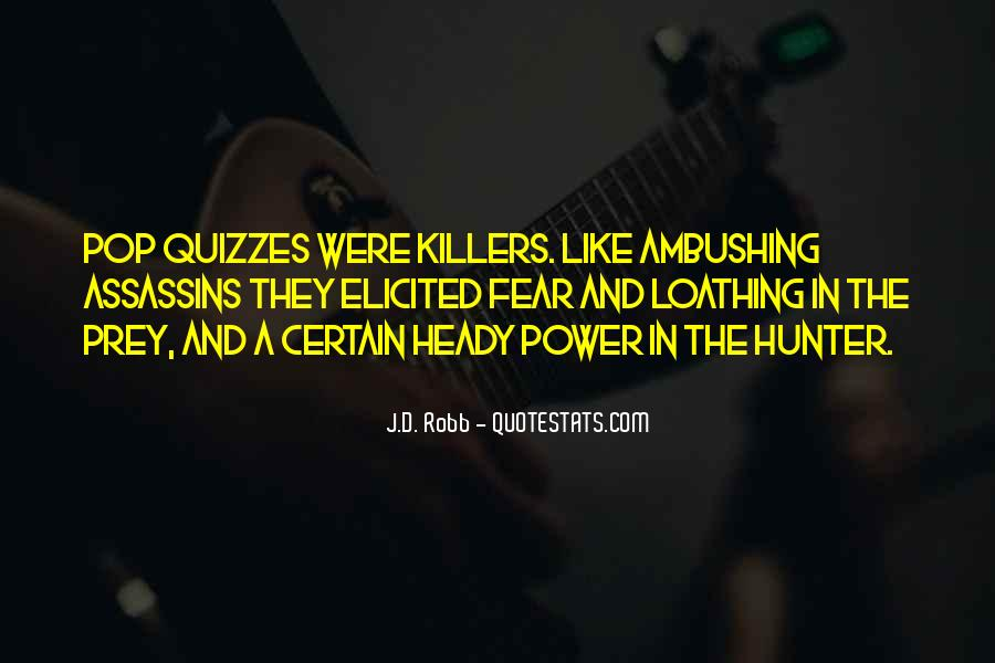 Quotes About The Hunter And Prey #483778