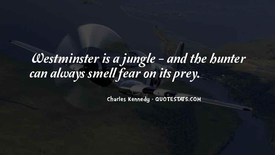 Quotes About The Hunter And Prey #721795