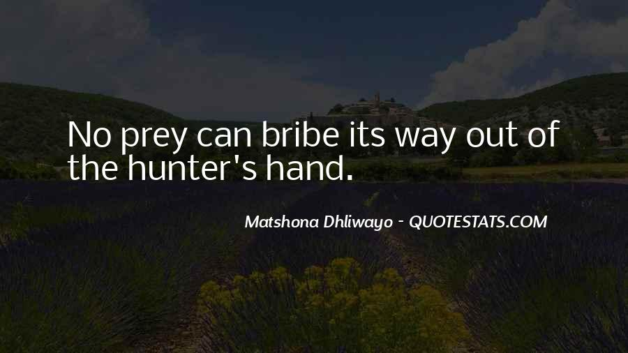 Quotes About The Hunter And Prey #915841