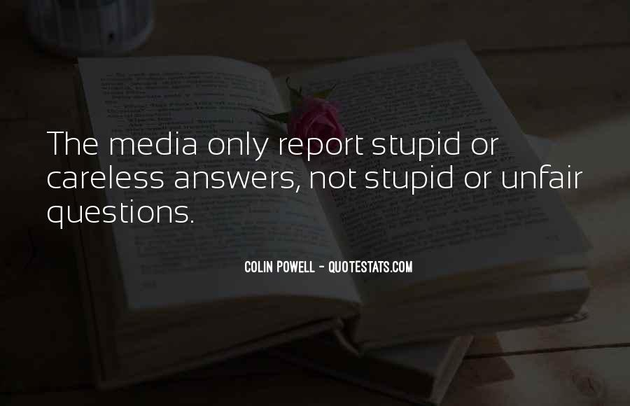 Quotes About No Stupid Questions #1287208