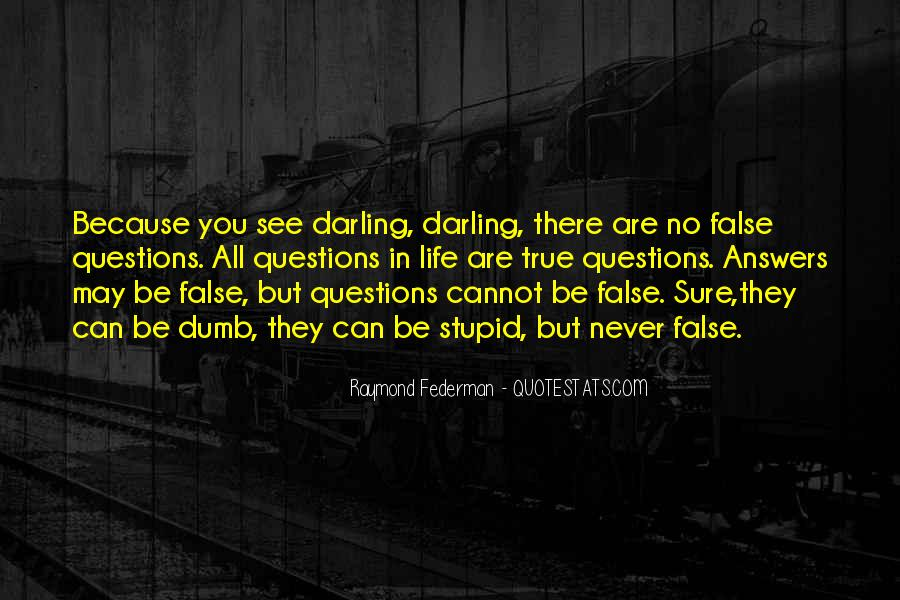 Quotes About No Stupid Questions #1566965