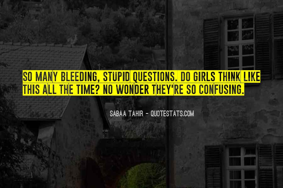 Quotes About No Stupid Questions #1783303