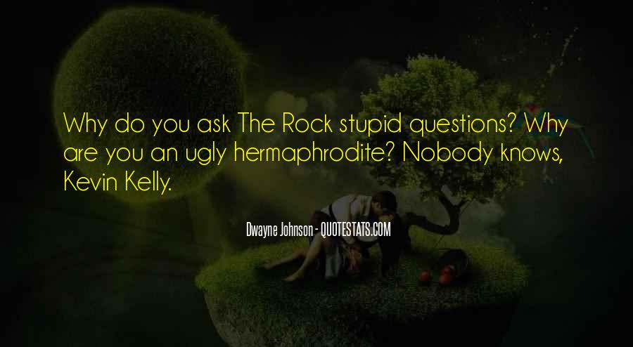 Quotes About No Stupid Questions #321345