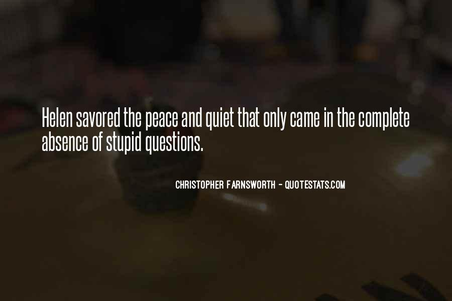 Quotes About No Stupid Questions #338676
