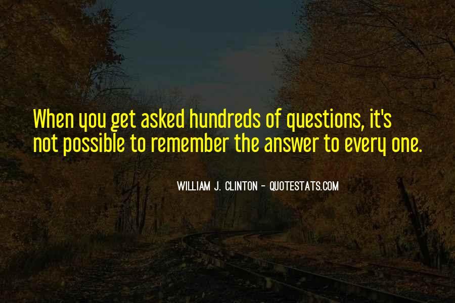 Quotes About No Stupid Questions #622331