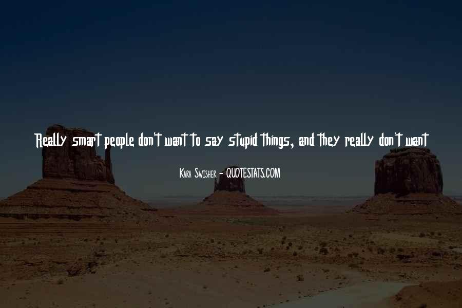 Quotes About No Stupid Questions #671544