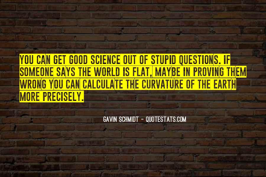 Quotes About No Stupid Questions #689219