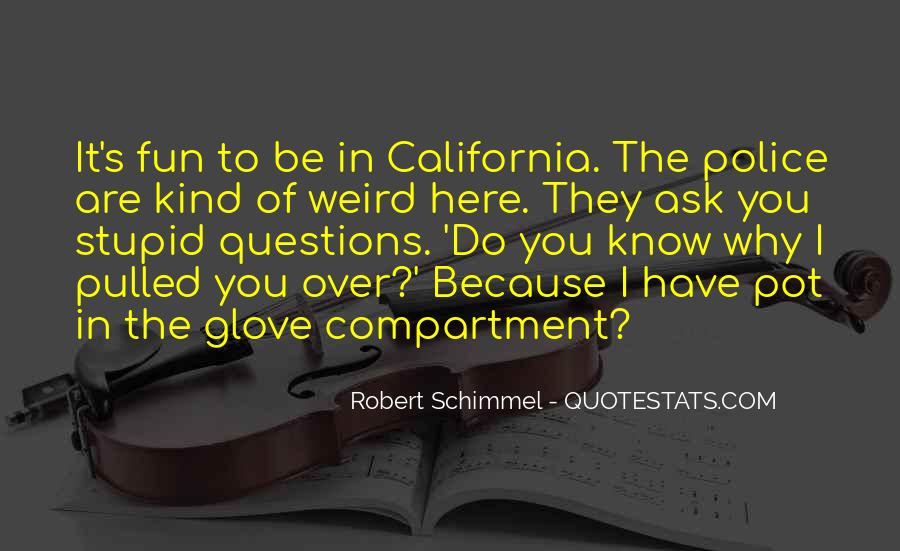 Quotes About No Stupid Questions #850395