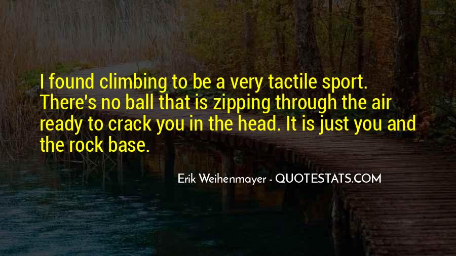Quotes About Rock Climbing #218935