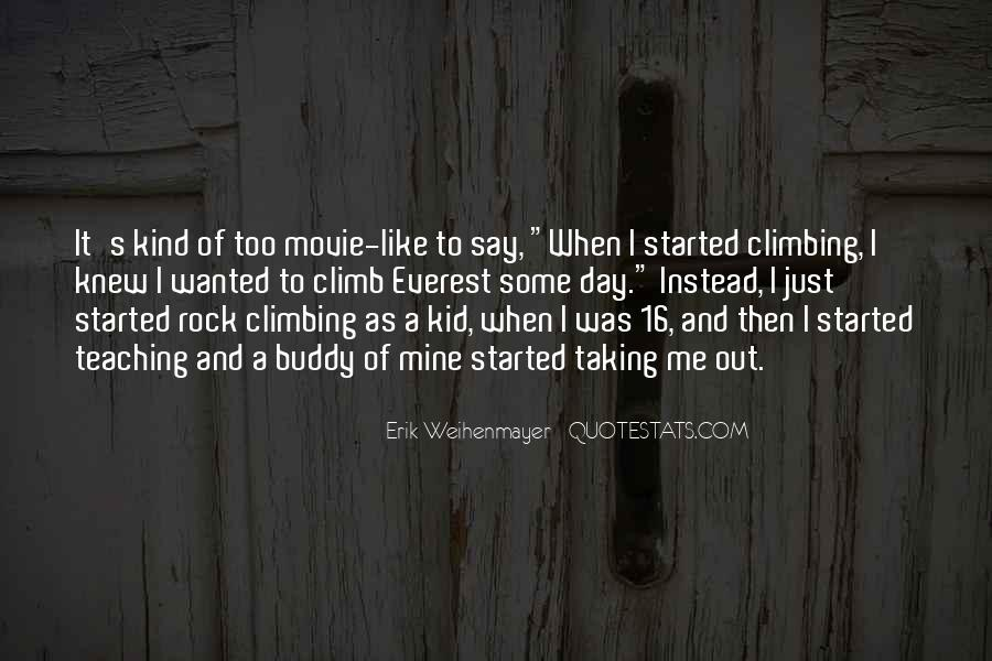 Quotes About Rock Climbing #6218