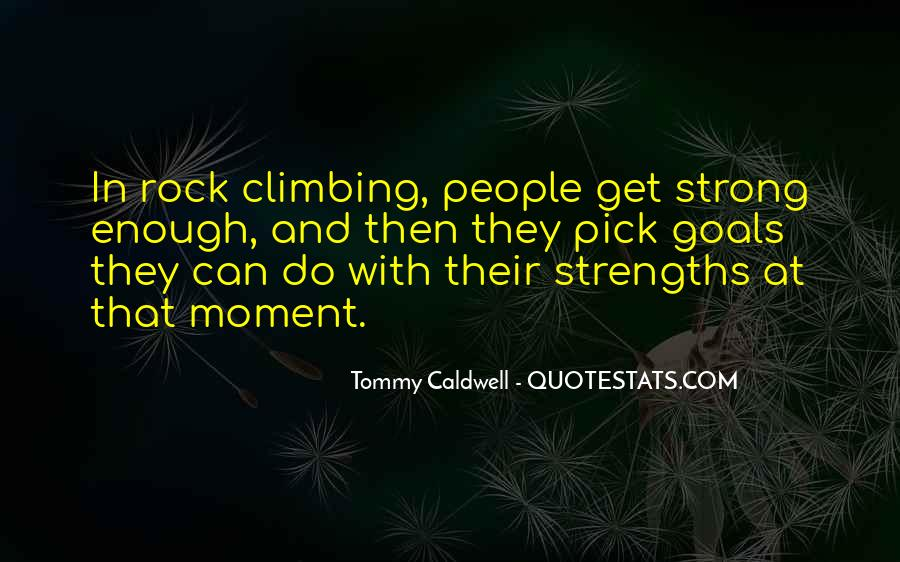 Quotes About Rock Climbing #640027