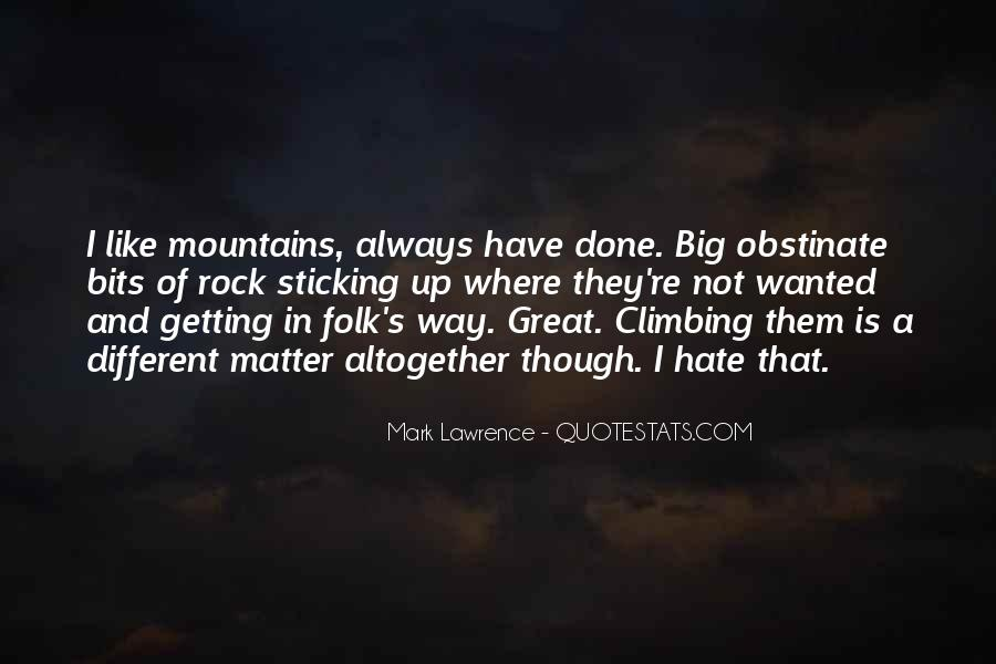 Quotes About Rock Climbing #698968