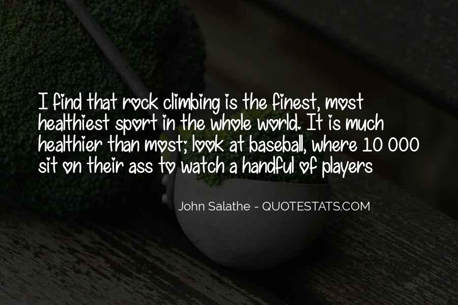 Quotes About Rock Climbing #885728
