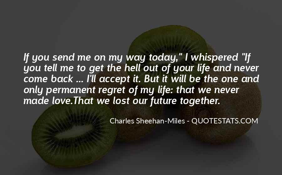 Quotes About Our Future Together #1145407