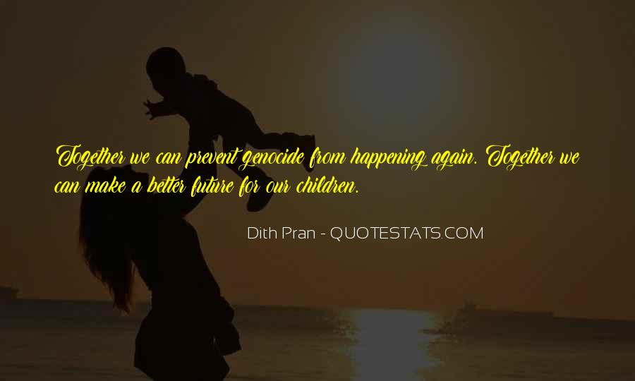 Quotes About Our Future Together #1540780