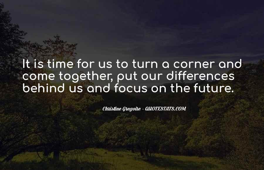 Quotes About Our Future Together #1573203