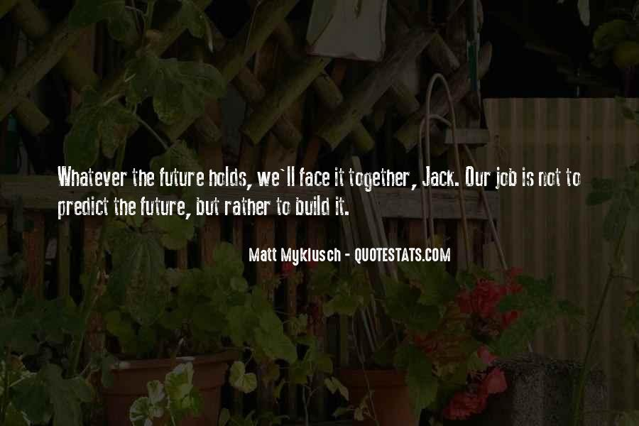 Quotes About Our Future Together #1822631