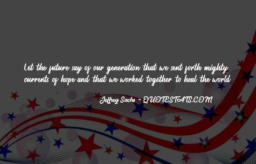 Quotes About Our Future Together #614991