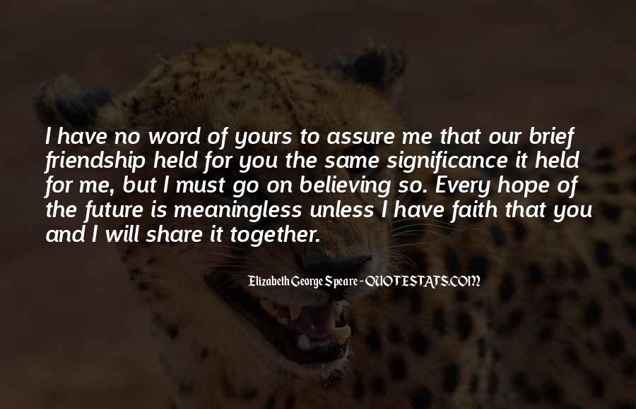 Quotes About Our Future Together #683415