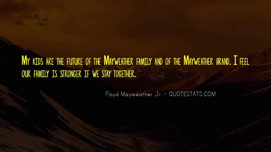 Quotes About Our Future Together #77404