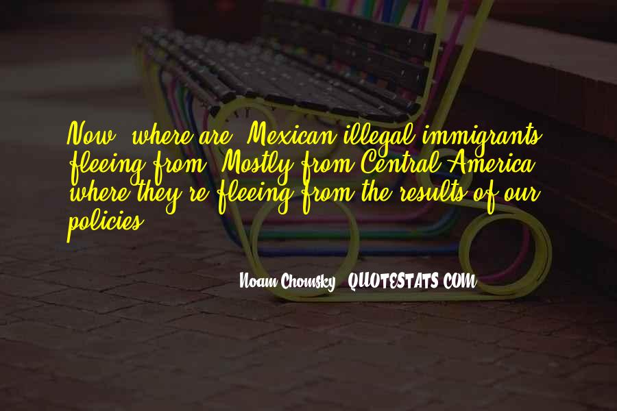 Quotes About Immigration Policies #1460596