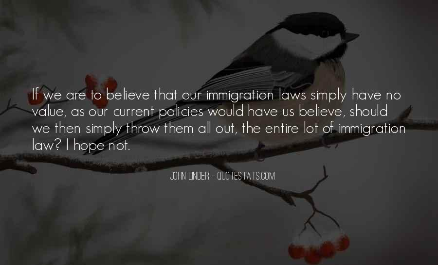 Quotes About Immigration Policies #429849