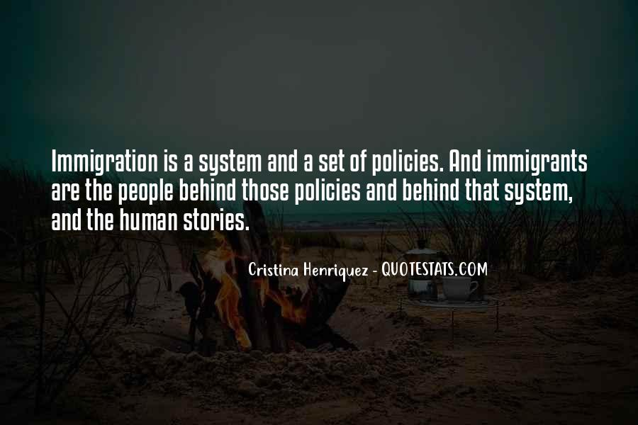 Quotes About Immigration Policies #452911