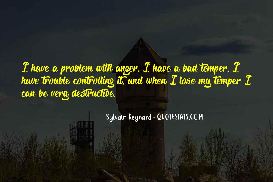 Quotes About Controlling Temper #1657979