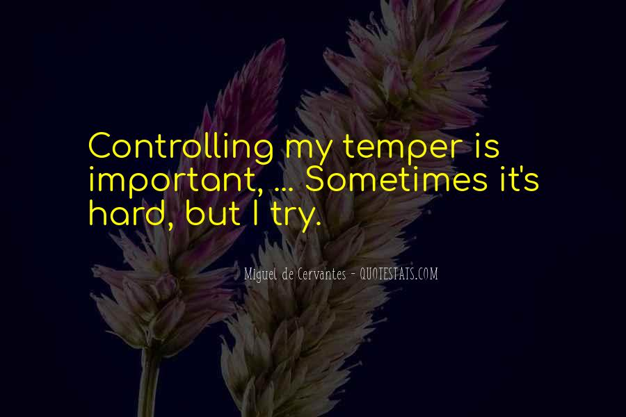 Quotes About Controlling Temper #330639