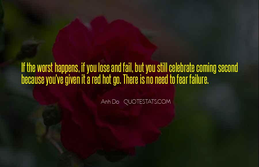 Quotes About Fear And Failure #108108