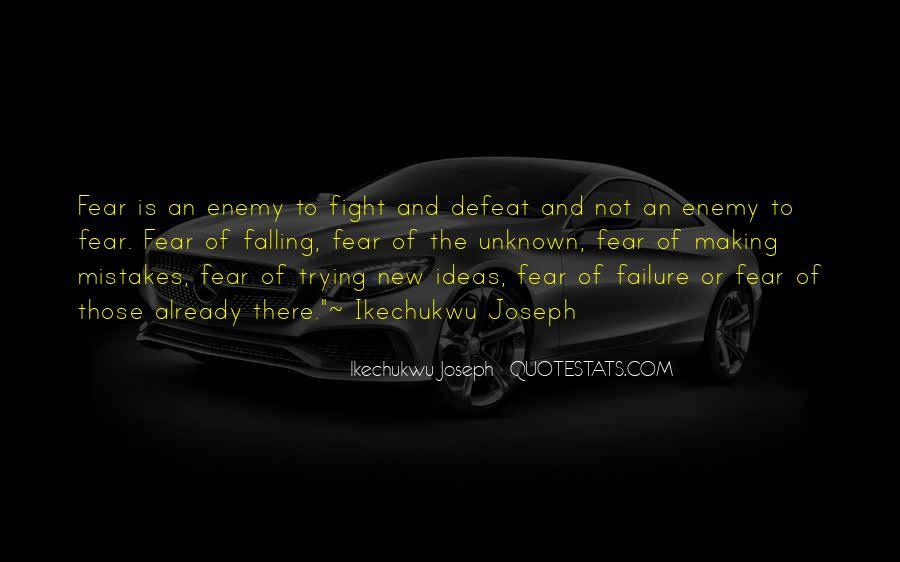 Quotes About Fear And Failure #144540