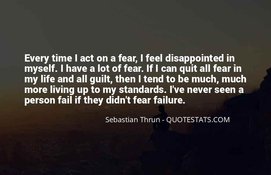Quotes About Fear And Failure #257663