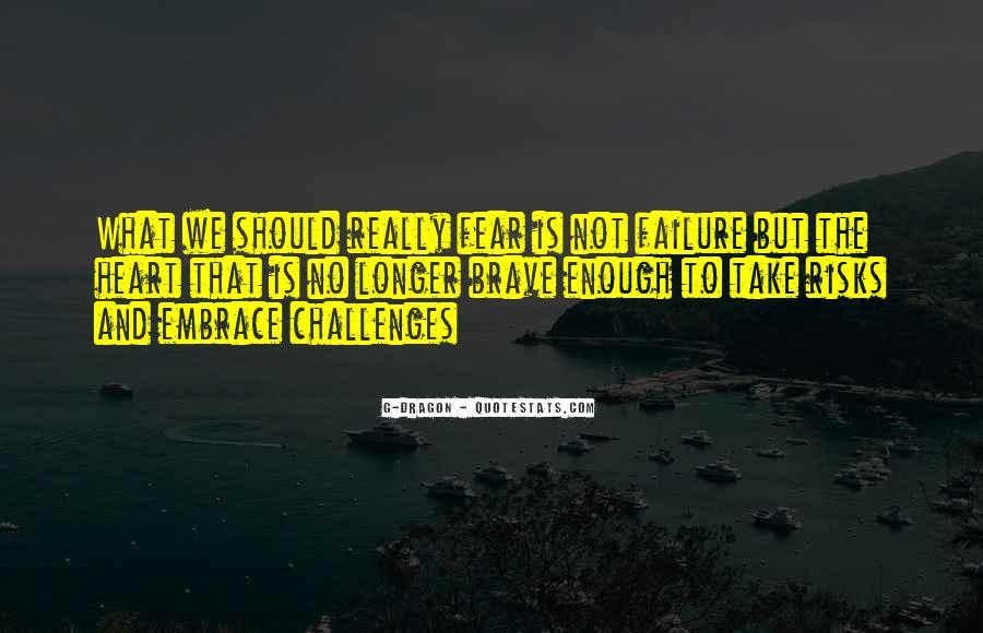 Quotes About Fear And Failure #310494