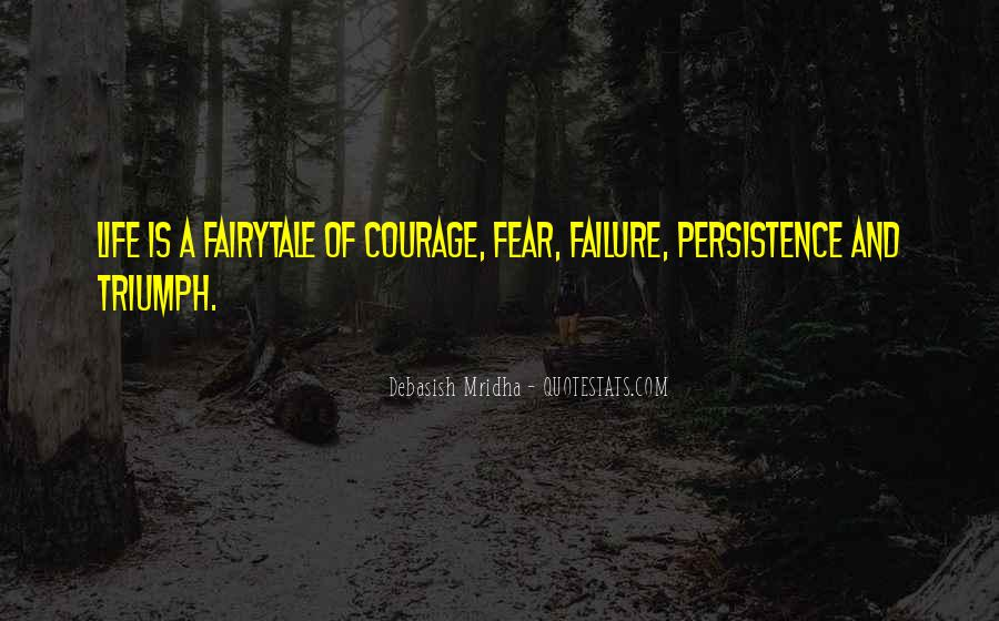 Quotes About Fear And Failure #322400