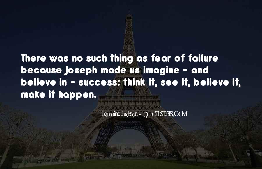 Quotes About Fear And Failure #390339