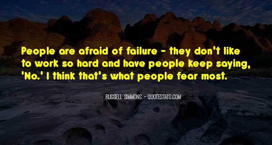 Quotes About Fear And Failure #463834