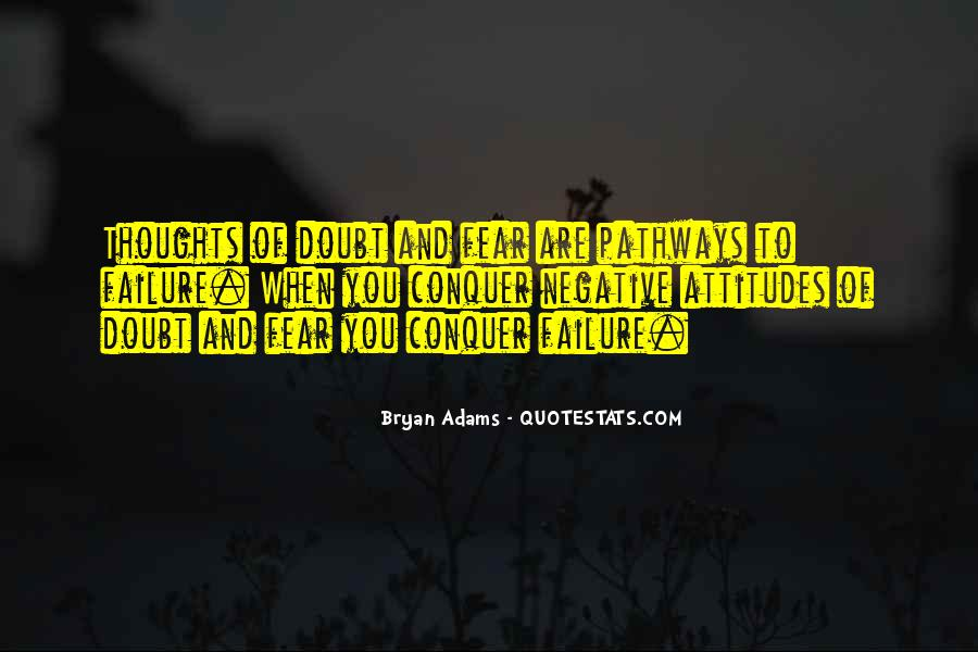 Quotes About Fear And Failure #491266