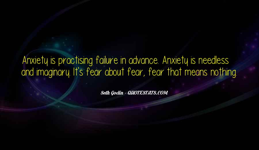 Quotes About Fear And Failure #529740