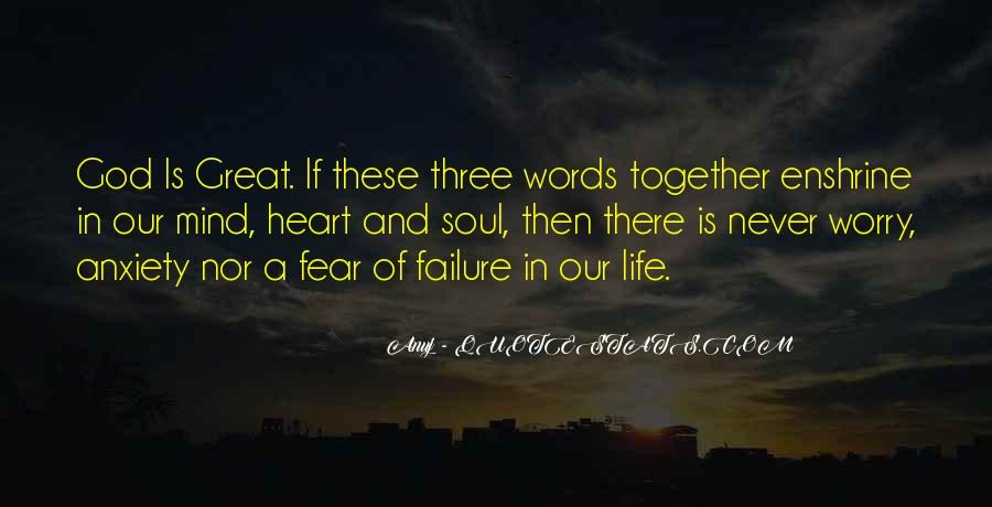 Quotes About Fear And Failure #552278