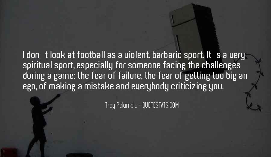 Quotes About Fear And Failure #608811