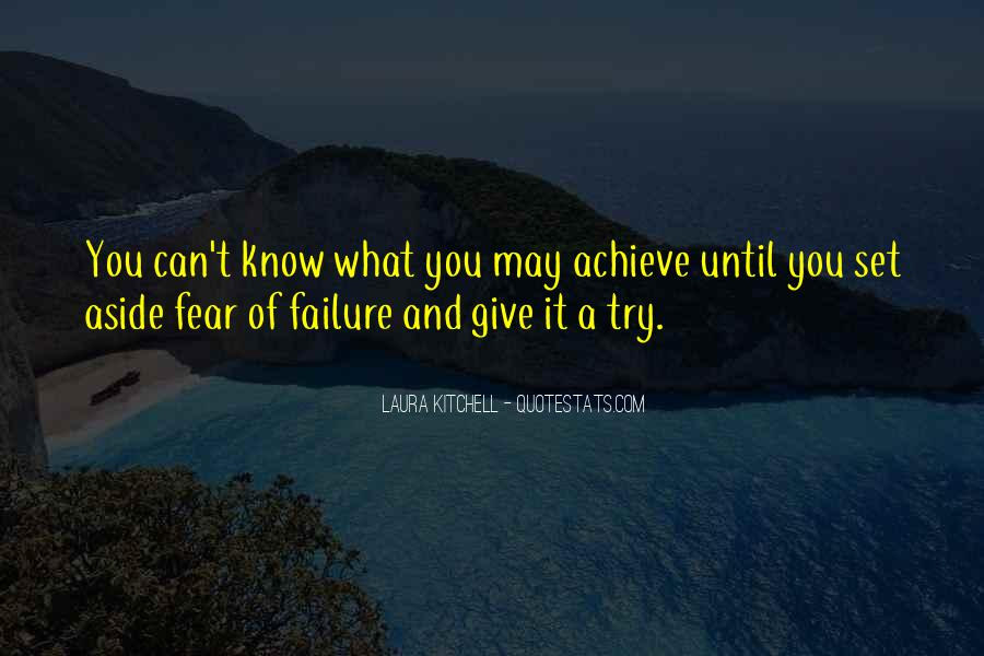 Quotes About Fear And Failure #9982
