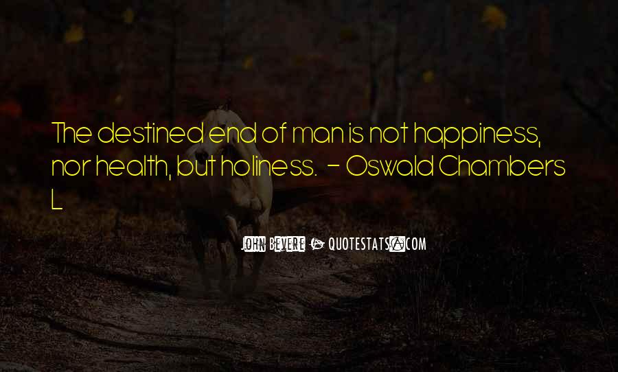 Quotes About Not Destined #1053269