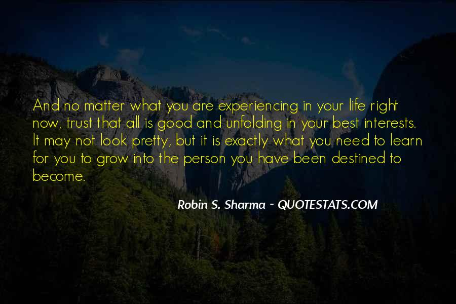 Quotes About Not Destined #127693
