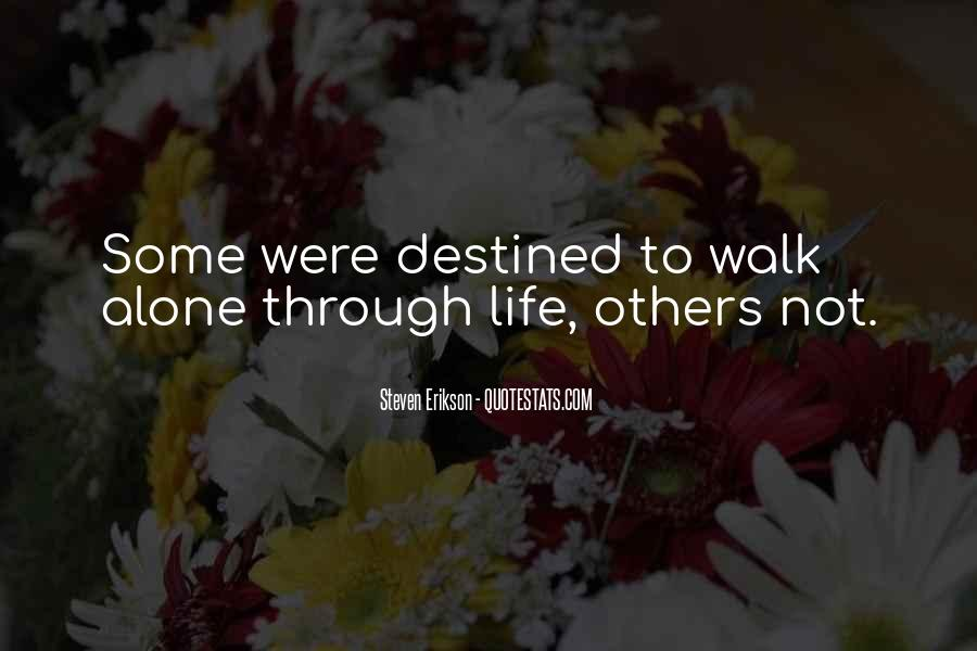 Quotes About Not Destined #1305396