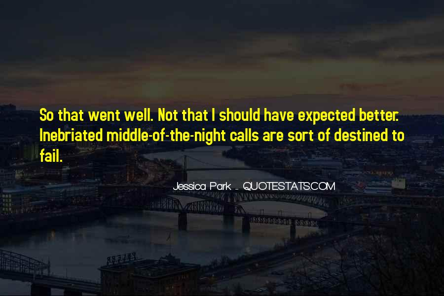 Quotes About Not Destined #1310273