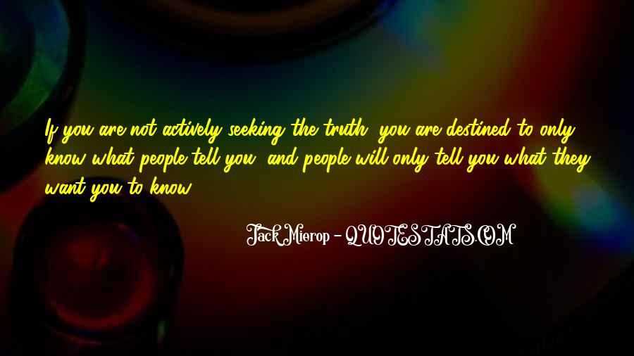 Quotes About Not Destined #1339875
